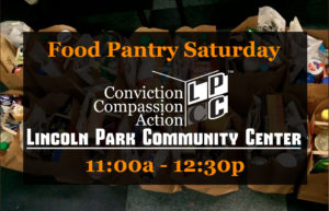 Monthly Saturday Food Pantry @ Lincoln Park Community Center